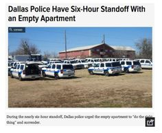 Dallas police have six-hour standoff with an empty apartment