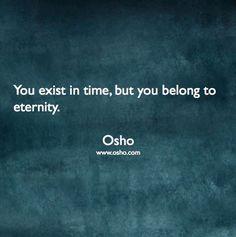 We exist in eternity too