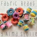 Alma Stoller: Video Tutorial:how to make fabric beads