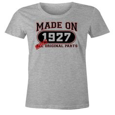 89th Birthday Gift T-Shirt - Made In 1927 Mostly Original Parts - Short Sleeve Womens T-Shirt