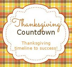 Thanksgiving Timeline & Tips for an Organized Holiday+ Free Tablesetting Printables! #thanksgiving #printables sewlicioushomedecor.com