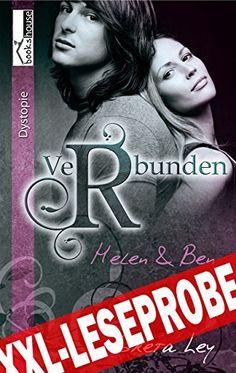 """Verbunden - Helen & Ben 1"" von Greta Ley ab Januar 2015 im bookshouse Verlag. www.amazon.de/Verbunden-Helen-Ben-1-Leseprobe-ebook/dp/B00R091ZGC/"