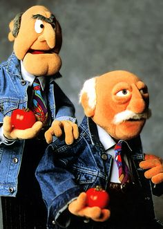 Waldorf & Statler...I Love the Muppets! These guys were hilarious!