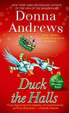 Duck the Halls: A Meg Langslow Mystery (Meg Langslow Mysteries) by Donna Andrews http://smile.amazon.com/dp/1250046718/ref=cm_sw_r_pi_dp_tfctub1FKBMGD
