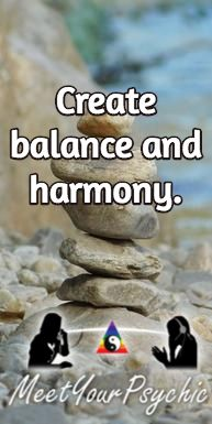 Create balance and harmony. Psychic Phone Reading 18779877792 #psychic #love #follow #nature #beautiful #meetyourpsychic https://meetyourpsychic.com/welcome1