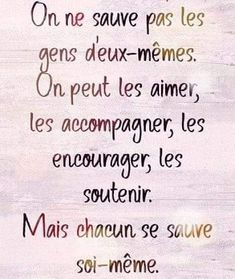 On ne sauve pas. Best Quotes, Love Quotes, Motivational Quotes, Inspirational Quotes, Good Sentences, Quote Citation, French Quotes, My Mood, Positive Attitude