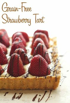 Strawberry Tart - The shortbread crust is layered with bittersweet chocolate, a layer of pastry cream and then sweet, ripe strawberries.
