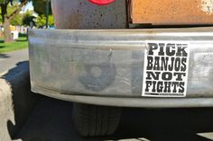 Pick banjos not fights by andy.brooks, via Flickr - I got this from Hardly Strictly last year...