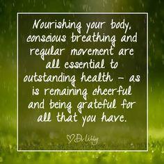 Nourish, be conscious, cherish. #Love #Inspire #Gratitude #Quotes