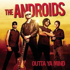 The Androids - Outta Ya Mind