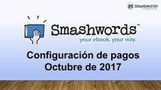 Smashwords 2017 - Configuración de pagos octubre de 2017 (español) Google Plus, News, February, Template, Create
