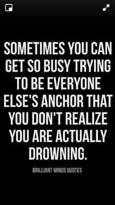 Helping everyone else! Signs Of Life, Mindfulness Quotes, Everyone Else, Self Help, Positive Vibes, Life Lessons, Me Quotes, Wisdom, Positivity