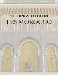 Fes (or Fez) is considered the religious, cultural, and handicraft center of Morocco. If you're visiting, here's 21 Amazing Things to Do in Fes Morocco. Morocco Travel, Africa Travel, Portugal, Bali Location, Stuff To Do, Things To Do, Mekka, Road Trip, North Africa