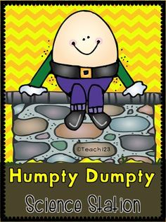 Teach123 - tips for teaching elementary school: Humpty Dumpty Science Station This idea was used in a Kindergarten room, but I'm sure with thought it can be modified to be used in other grades.