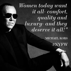The king of jet set style, #MichaelKors knows the woman of today and how to dress her the way she wants to be dressed.