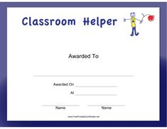 Praise kids with printable certificates children love this classroom helper boy certificate features a hand drawn boy holding a flower and says yadclub Choice Image