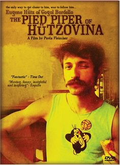 The Pied Piper of Hutzovina: A Film about Eugene Hutz