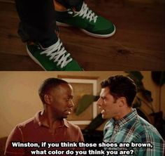 """When we found out Winston was colour blind.   28 """"New Girl"""" Quotes Guaranteed To Make You Laugh Every Time"""