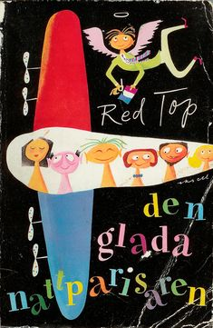Cover Art: Olle Eksell ~~ 'Den glada nattparisaren' ('The Gay Parisian Night') by Red Top   Printed: 1954