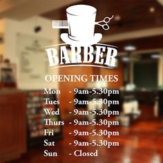 Barber Shop opening times wall sticker custom decal sign hairdresser salon in Business, Office & Industrial, Retail & Shop Fitting, Signs Wall Sticker Design, Sticker Shop, Barbershop Design, Barbershop Ideas, Barber Shop Quartet, Barber Shop Decor, Riad, Shop Fittings, Custom Decals