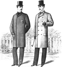 To the left is a Morning Coat made to button high. Well-dressed gentlemen wore dark clothing cut and made to measure. Watch-chain, one ring,shirt-studand sleeve-buttons were all the jewelry allowable for the gentleman.