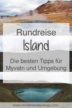 Meine Tipps für #Myvatn und Umgebung in#Island findest du hier: https://www.christineunterwegs.com/reisen/island/myvatn/