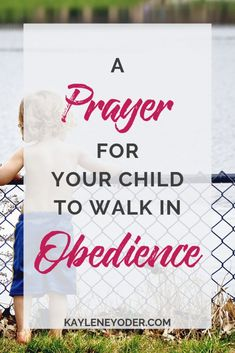 Do you have a strong-willed child that struggles to obey? This prayer is for your child's obedience and for them to submit their strong will to the Lord. Prayer For Our Children, Prayer For My Son, Bible For Kids, Mom Prayers, Bible Prayers, Morning Prayers, Prayer Scriptures, Prayer Quotes, Prayer Room
