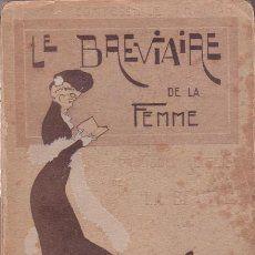 TRAMAR, La Comptesse de: LE BREVIAIRE DE LA FEMME. Pratiques secretes de la beauté. 1903