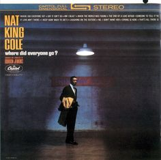When I was ten or eleven I had no idea who Nat King Cole was. Daddy brought this LP home after finding it somewhere. He would listen to it when he came home for lunch. I was playing it for myself when in the fifth grade. I haven't heard it in years but sometimes I'll sing the entire album to myself. A beautifully atmospheric theme album lushly orchestrated by Gordon Jenkins, it is one of my all time favorites.