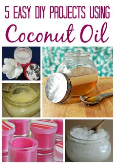 5 Easy DIY Projects Using Coconut Oil  - great, easy projects for making your own cosmetics!