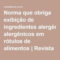 Norma que obriga exibição de ingredientes alergênicos em rótulos de alimentos | Revista Laticínios