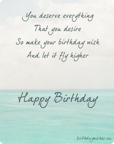 917 Best Birthday Wishes Images In 2019 Happy Birthday Quotes