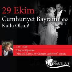 """29 Ekim Cumhuriyet Bayramı'nda Tepe Nautilus'ta düzenlenecek olan Tuluyhan Uğurlu ile """"Mustafa Kemal ve Güneşin Askerleri"""" konserini kaçırmayın!"""