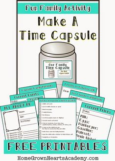 Home Grown Hearts Academy has FREE make a time capsule printables. Some of the pages include an All About me, current event, family memories, a
