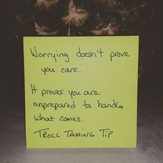 #Worrying doesn't #proveyoucare it proves you are #unprepared to #handle what comes.  The #worrytroll might feel like it's making a #plan for #whatif but really it robs you of #joy and #power in the #presentmoment.  It might feel like a #sign that you #lovesomeone that you #care about the #outcome but really it #highlights your #insecurity.  #TrollTamer #trolltamingtip #mindset #entrepreneur #mamaceo #havefaith #yougotthis