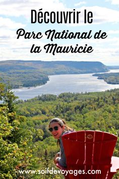 Discover the Mauricie National Park in Quebec Parc National, National Parks, Pvt Canada, Ontario, Blog Voyage, Canada Travel, Quebec, Canoe, Souffle