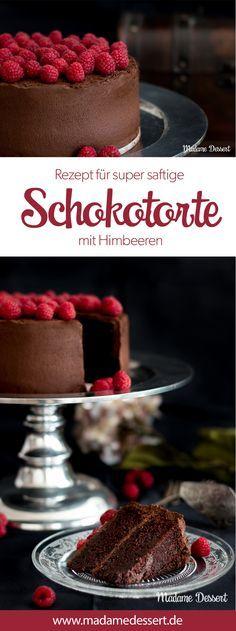 Death by Chocolate – Rezept für die ultimative, saftige Schokoladentorte mit Himbeeren | Schokotorte für Naschkatzen & Schleckermäuler