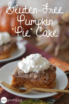 Gluten Free Pumpkin Cake is the perfect Thanksgiving dessert for your gluten free family and friends.