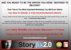 Hey everyone! One of my writing gurus (coach), Larry Brooks is teaching a 4 day workshop in Portland Oregon (my home town) in April at the gorgeous historic Benson Hotel. And I need a couple things...