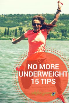 The struggle with underweight is real - it is just as hard to gain weight as it is to lose it! These 15 Tips helped me to gain healthy weight and develop a healthy happy mindset.