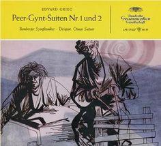 GRIEG Peer-Gynt-Suiten Nos 1 + 2 - Deutsche Grammophon