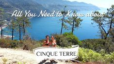 All the useful tips about CINQUE TERRE, ITaly