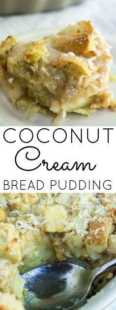 Cream Bread Pudding with Coconut Glaze Coconut Cream Bread Pudding, a delicious twist to a classic!Coconut Cream Bread Pudding, a delicious twist to a classic! Köstliche Desserts, Delicious Desserts, Dessert Recipes, Yummy Food, Tasty, Plated Desserts, Recipes Dinner, Coconut Recipes, Bread Recipes