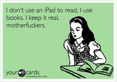 That's right!! But I use it for everything else... ;)