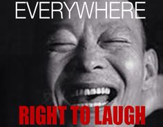 Rights to laugh