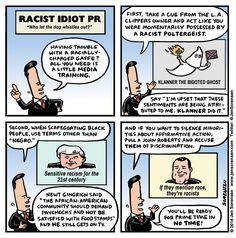 Racist Idiot PR