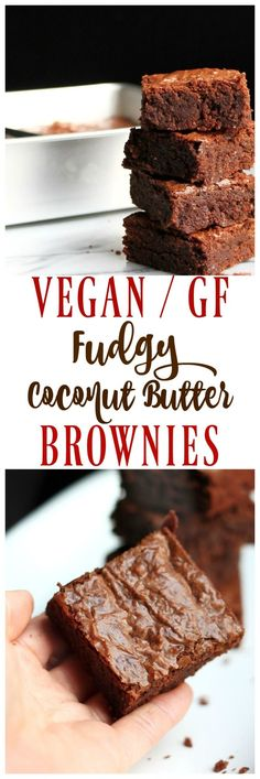 The ULTIMATE vegan brownie Fudgy Coconut Butter brownies that rival any traditional brownie guaranteed Vegan glutenfree and only 8 ingredients These are HUGE hits and dec. Vegan Dessert Recipes, Gluten Free Desserts, Dairy Free Recipes, Whole Food Recipes, Vegan Treats, Vegan Foods, Vegan Snacks, Vegan Chocolate, Chocolate Recipes