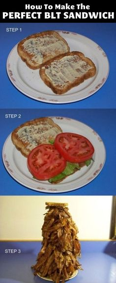 How to make the perfect BLT sandwich.