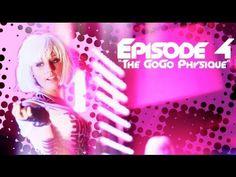 The GoGo Life - Episode 4 - The GoGo Physique