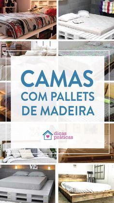 Ideias para fazer cama de pallets de madeira - Dicas Práticas Altar, Nova, Design, Bed Designs, Dressage, Wood Pieces